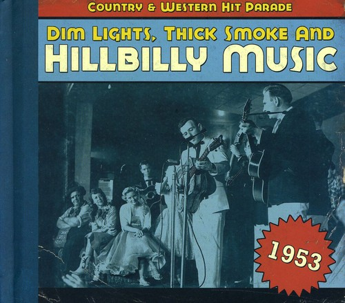 1953-Dim Lights Thick Smoke & Hilbilly Music Count