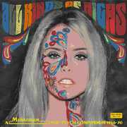 All Kinds of Highs: Mainstream Pop-Psych 1966-1970 [Import]