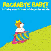 Rockabye Baby: Lullaby Renditions of Depeche Mode