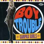 Boy Trouble: Garpax Girls /  Various [Import]
