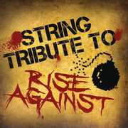 String Tribute to Rise Against /  Various