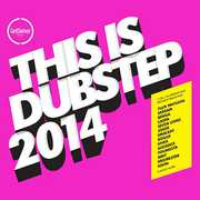 This Is Dubstep 2014 /  Various