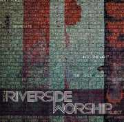 Riverside Worship Project