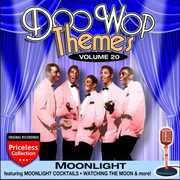 Doo Wop Themes 20: Moonlight /  Various