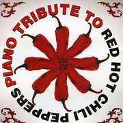 Piano Tribute to Red Hot Chili Peppers /  Various
