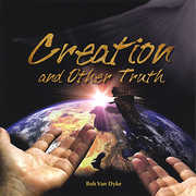 Creation & Other Truth