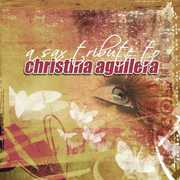 Sax Tribute to Aguilera, Christina /  Various