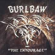 Burlbaw & the Entourage''