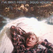 Howell, Doug : I've Been Freed