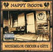 Watermelon Chicken & Gritz [Explicit Content]