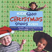 Kids Sing Christmas Songs Ever /  Various