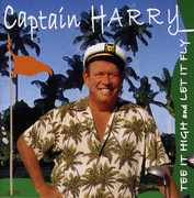 Captain Harry : Tee It High & Let It Fly