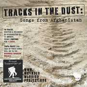 Tracks in Dust: Songs from Afghanistan /  Various