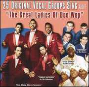 25 Original Vocal Groups: Ladies of Doo Wop /  Various