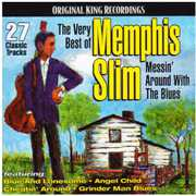 Very Best of Memphis Slim: Messin Around with the