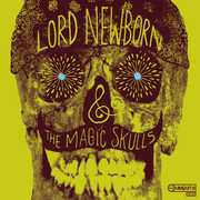 Lord Newborn & the Magic Skulls