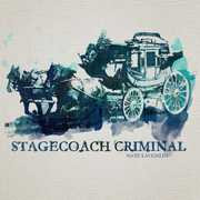 Stagecoach Criminal