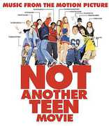 Not Another Teen Movie (Original Soundtrack)
