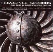 Hardstyle Sessions: Best European Techno /  Various