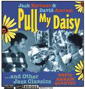 Pull My Daisy & Other Jazz Classics
