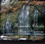 Romantic Classics: Pure Karriem