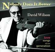 Wilson, David : Nobody Does It Better