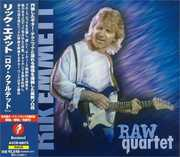 Raw Quartet [Import]