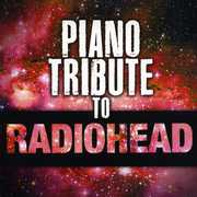 Piano Tribute to Radiohead /  Various