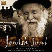Jewish Soul: Lively Jewish Music at It's Best