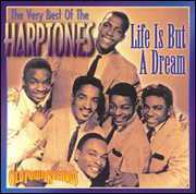 Life Is But a Dream: Very Best of Harptones