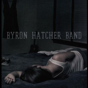 Byron Hatcher Band