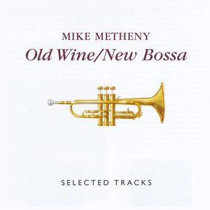 Old Wine/ New Bossa: Selected Tracks /  Various