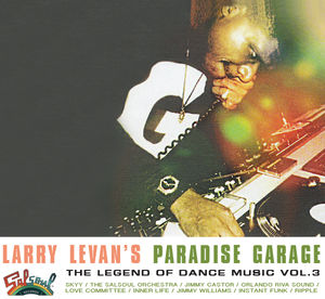 Larry Levan's Paradise Garage: Legend 3