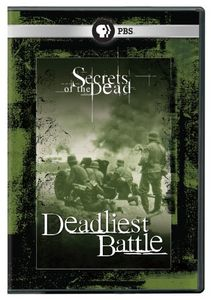 Secrets of the Dead: Deadliest Battle