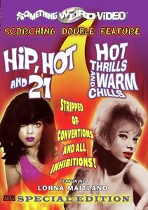 Hip Hot & 21 & Hot Thrills & Warm Chills
