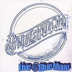 Live at Blue Moon