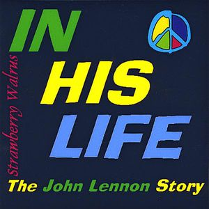 In His Life-The John Lennon Story