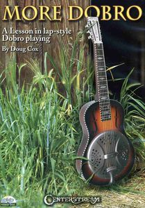More Dobro: Lesson in Lap-Style Dobro Playing