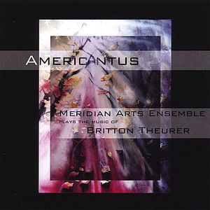 Americantus: Music of Britton Theurer