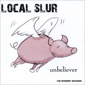 Unbeliever (The Internet Sessions)