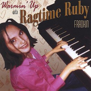 Warmin' Up with Ragtime Ruby Fradkin