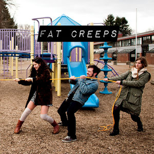 Fat Creeps/ Zebu
