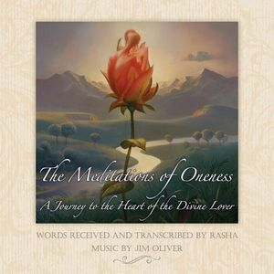 The Meditations of Oneness