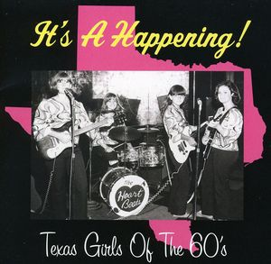 It's a Happening Texas Girls of the 60s /  Various