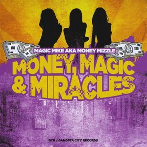 Money Magic & Miracles
