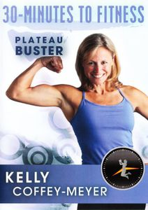 30-Minutes to Fitness: Plateau Buster