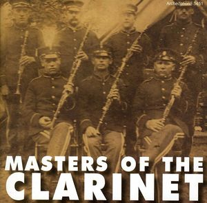 Masters of the Clarinet 1892-1920 /  Various