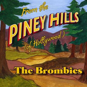 From the Piney Hills (Of Hollywood)