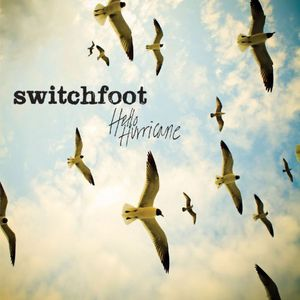Switchfoot : Hello Hurricane