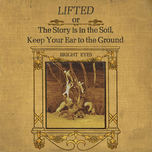 LIFTED or The Story is in The Soil, Keep Your Ear to the Ground (RMST)